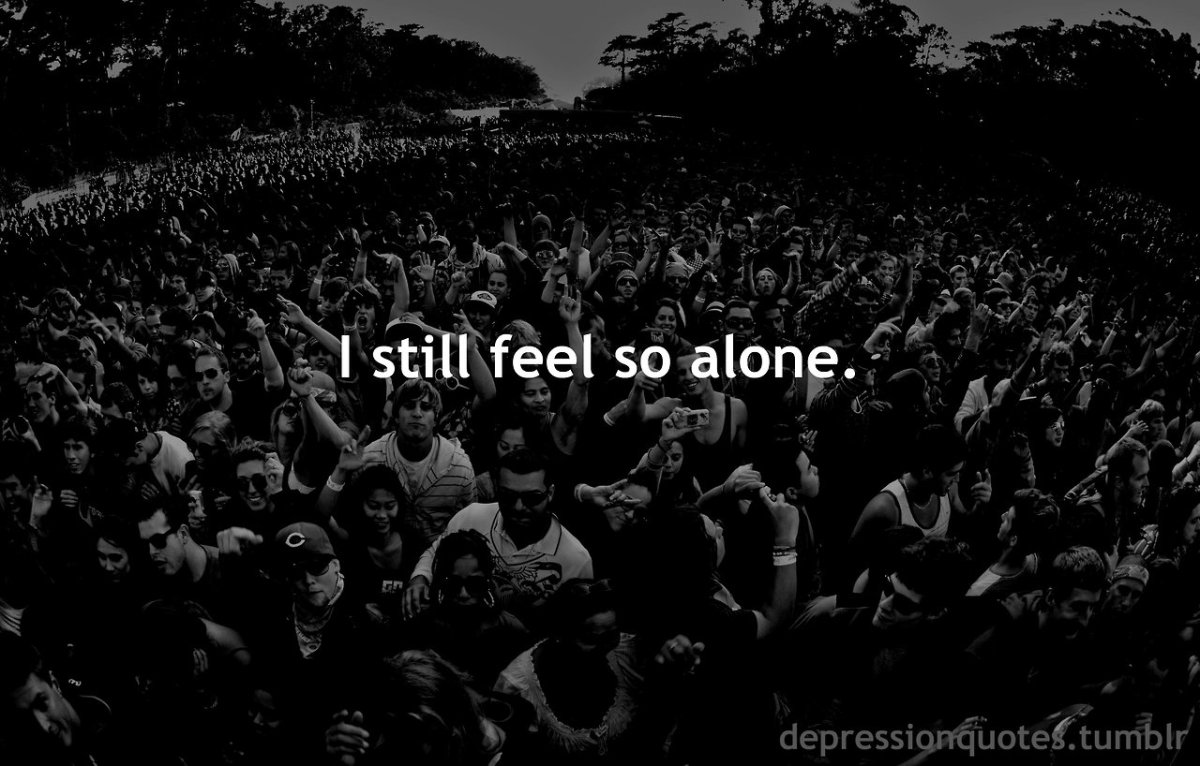 Alone in a Crowded Room